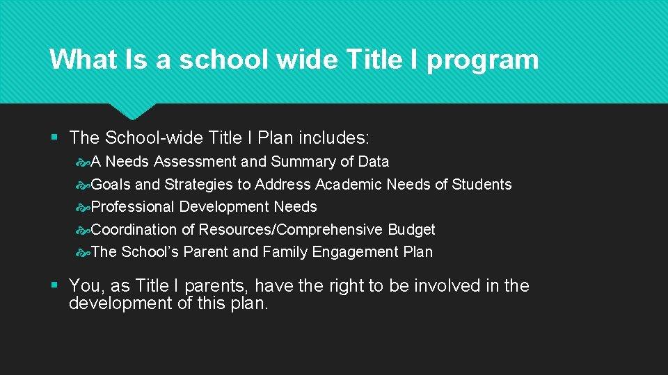 What Is a school wide Title I program § The School-wide Title I Plan