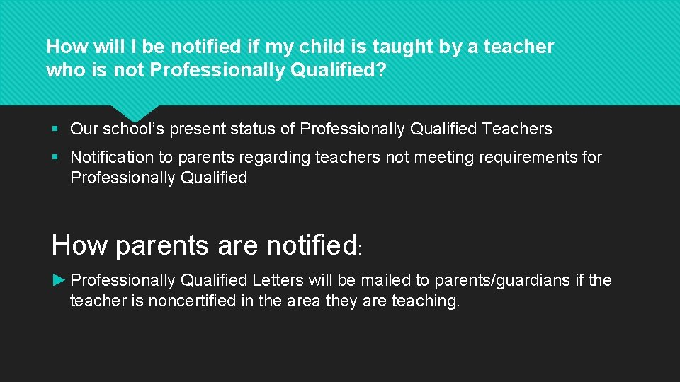 How will I be notified if my child is taught by a teacher who