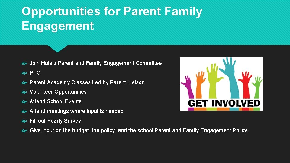Opportunities for Parent Family Engagement Join Huie's Parent and Family Engagement Committee PTO Parent
