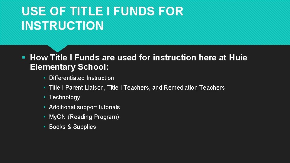 USE OF TITLE I FUNDS FOR INSTRUCTION § How Title I Funds are used