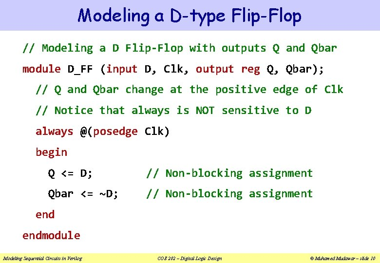 Modeling a D-type Flip-Flop // Modeling a D Flip-Flop with outputs Q and Qbar