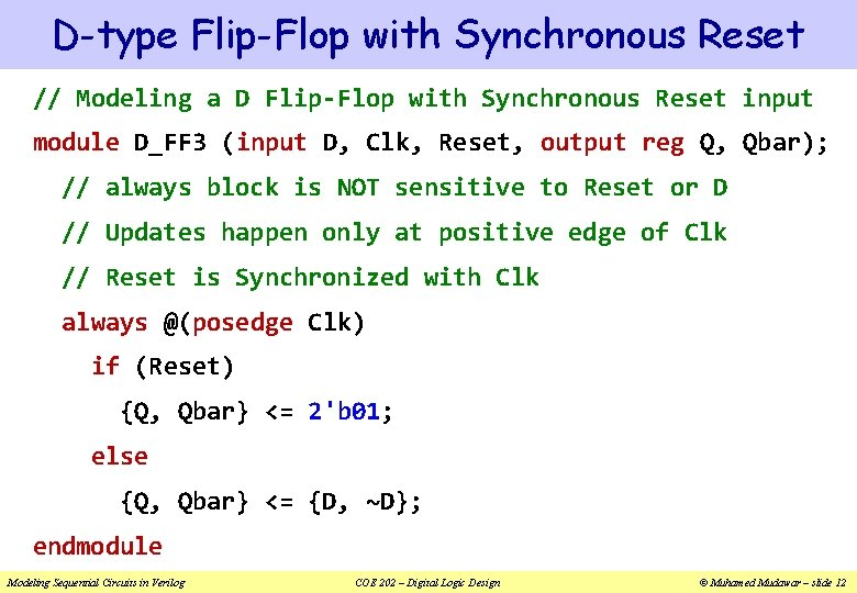 D-type Flip-Flop with Synchronous Reset // Modeling a D Flip-Flop with Synchronous Reset input