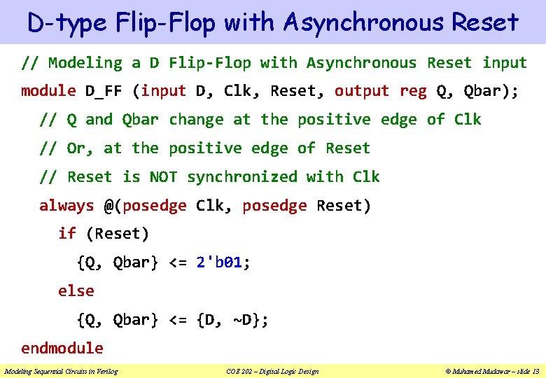 D-type Flip-Flop with Asynchronous Reset // Modeling a D Flip-Flop with Asynchronous Reset input