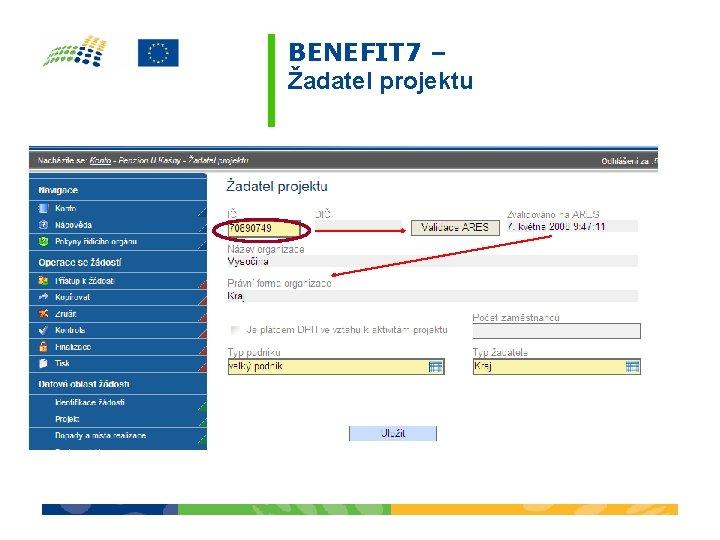 BENEFIT 7 – Žadatel projektu