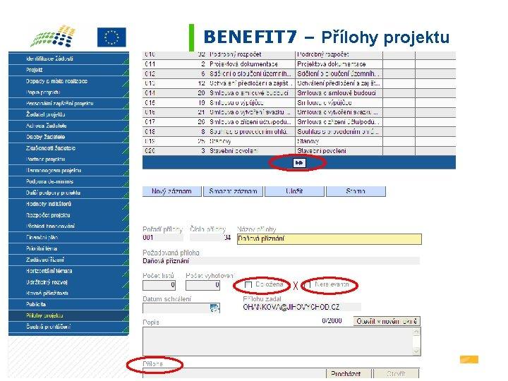 BENEFIT 7 – Přílohy projektu