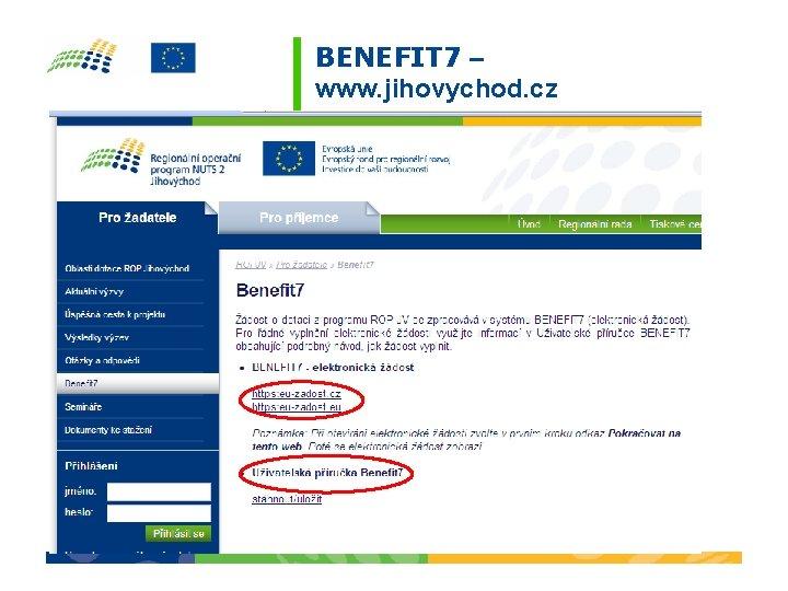 BENEFIT 7 – www. jihovychod. cz