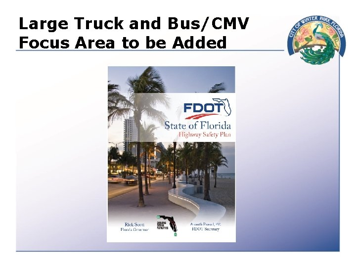 Large Truck and Bus/CMV Focus Area to be Added