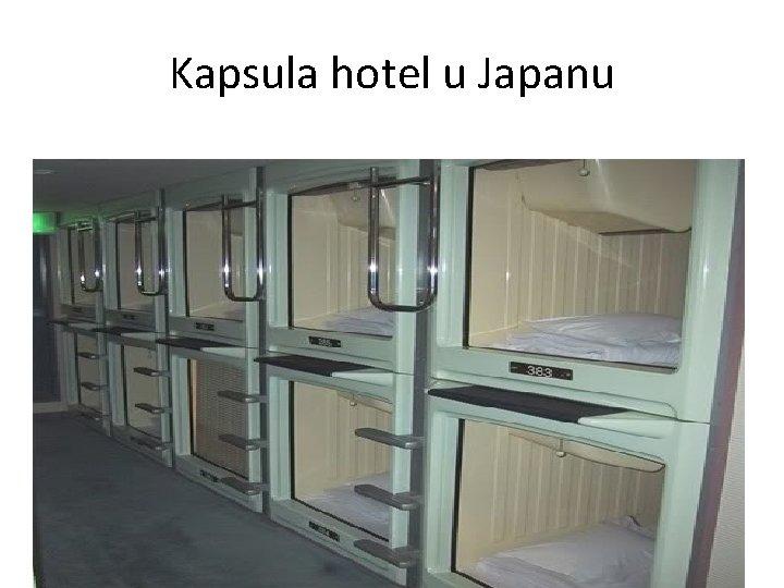 Kapsula hotel u Japanu