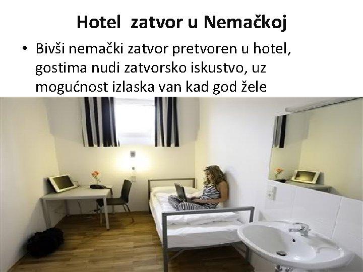 Hotel zatvor u Nemačkoj • Bivši nemački zatvor pretvoren u hotel, gostima nudi zatvorsko