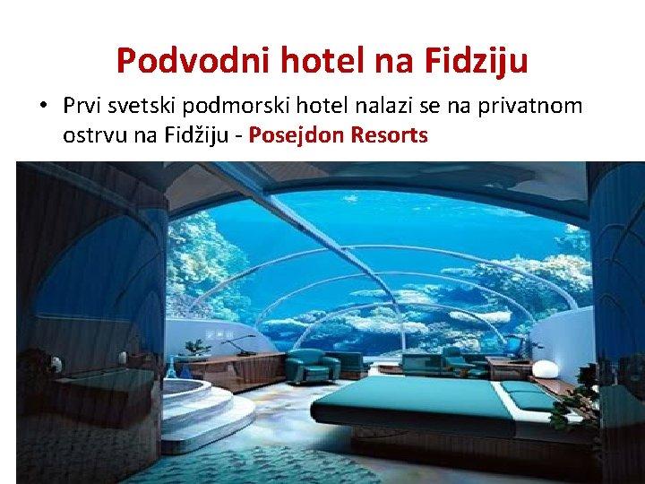 Podvodni hotel na Fidziju • Prvi svetski podmorski hotel nalazi se na privatnom ostrvu