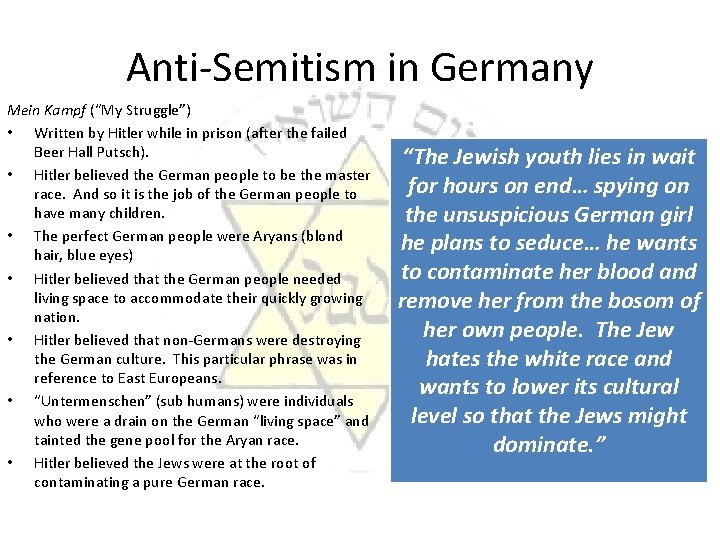"""Anti-Semitism in Germany Mein Kampf (""""My Struggle"""") • Written by Hitler while in prison"""