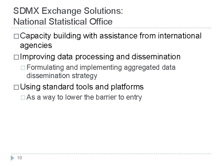 SDMX Exchange Solutions: National Statistical Office � Capacity building with assistance from international agencies