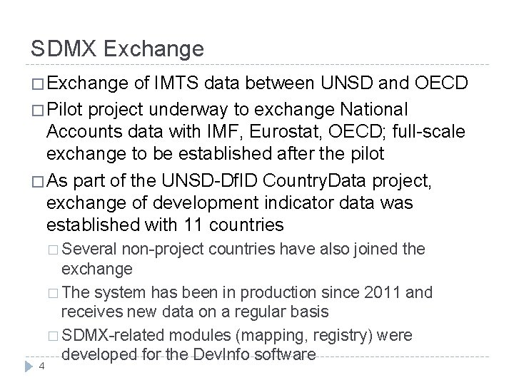 SDMX Exchange � Exchange of IMTS data between UNSD and OECD � Pilot project