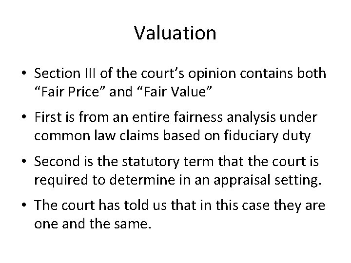 """Valuation • Section III of the court's opinion contains both """"Fair Price"""" and """"Fair"""