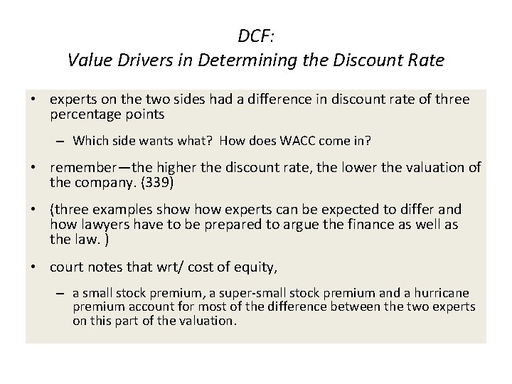DCF: Value Drivers in Determining the Discount Rate • experts on the two sides