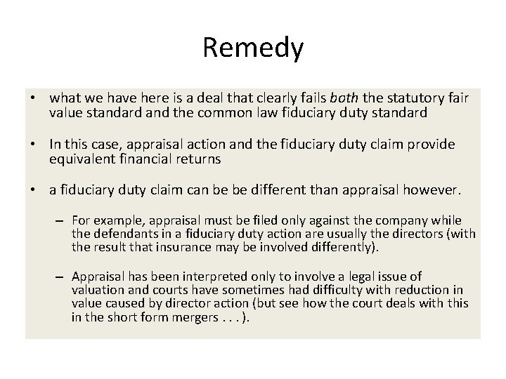 Remedy • what we have here is a deal that clearly fails both the