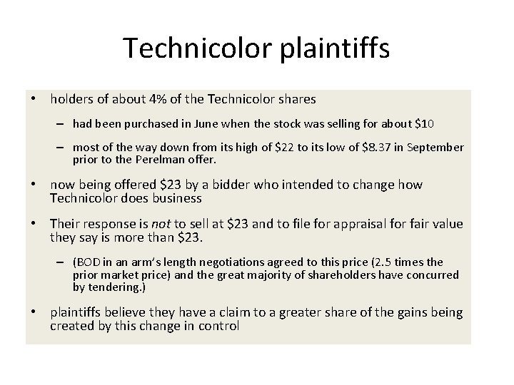 Technicolor plaintiffs • holders of about 4% of the Technicolor shares – had been