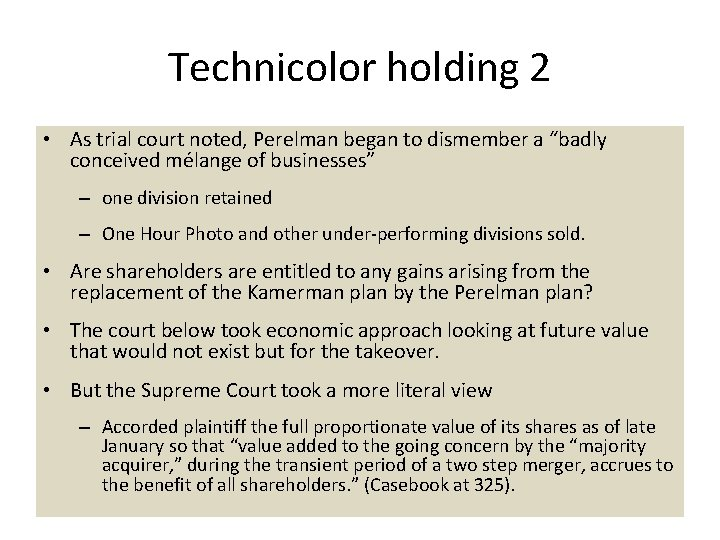 """Technicolor holding 2 • As trial court noted, Perelman began to dismember a """"badly"""