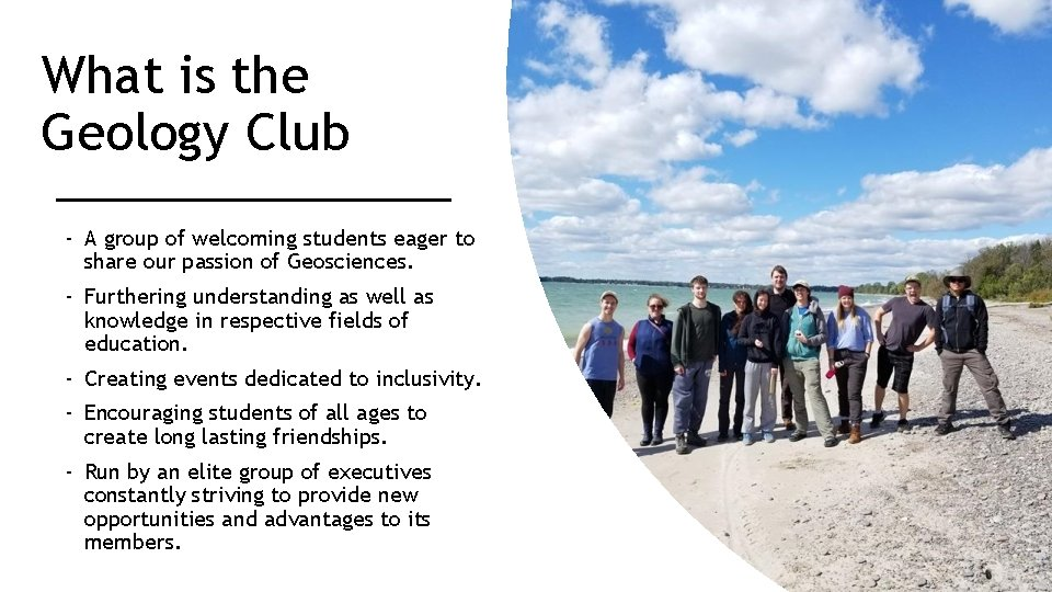 What is the Geology Club - A group of welcoming students eager to share