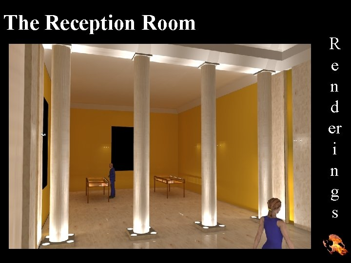 The Reception Room R e n d er i n g s