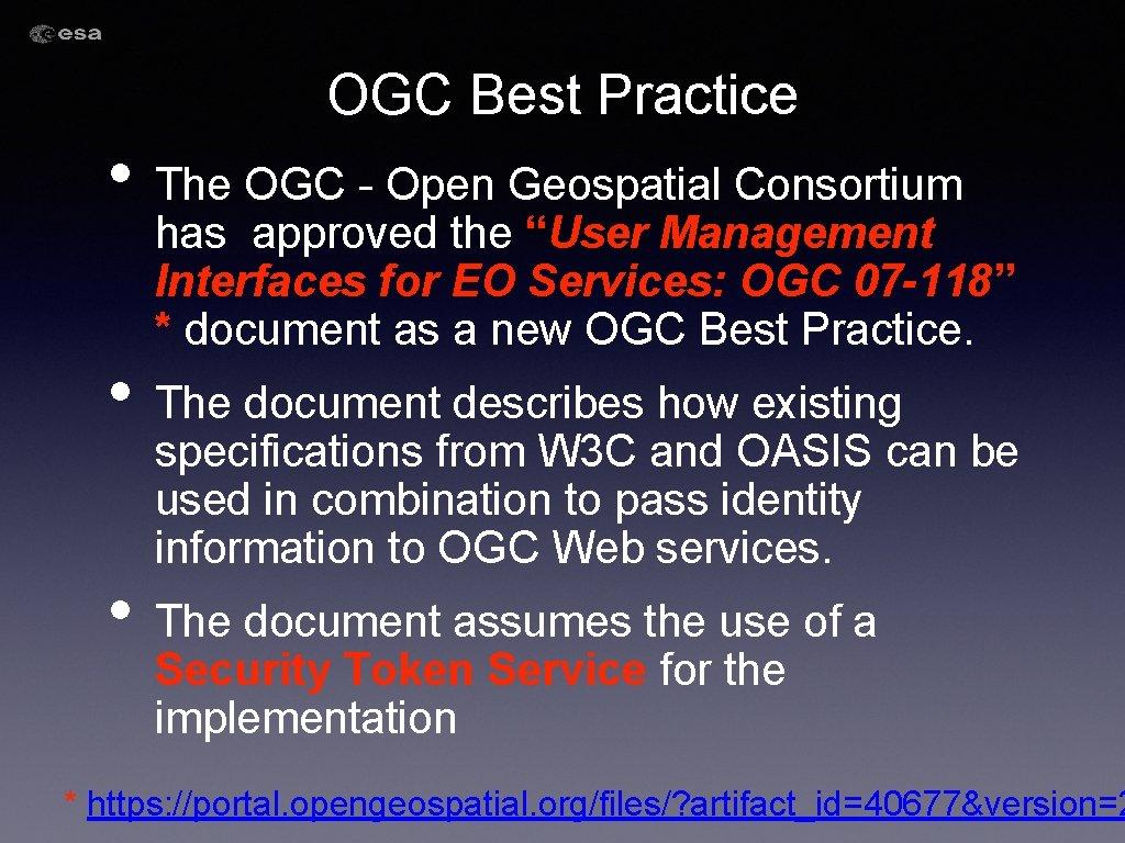"OGC Best Practice • The OGC - Open Geospatial Consortium has approved the ""User"