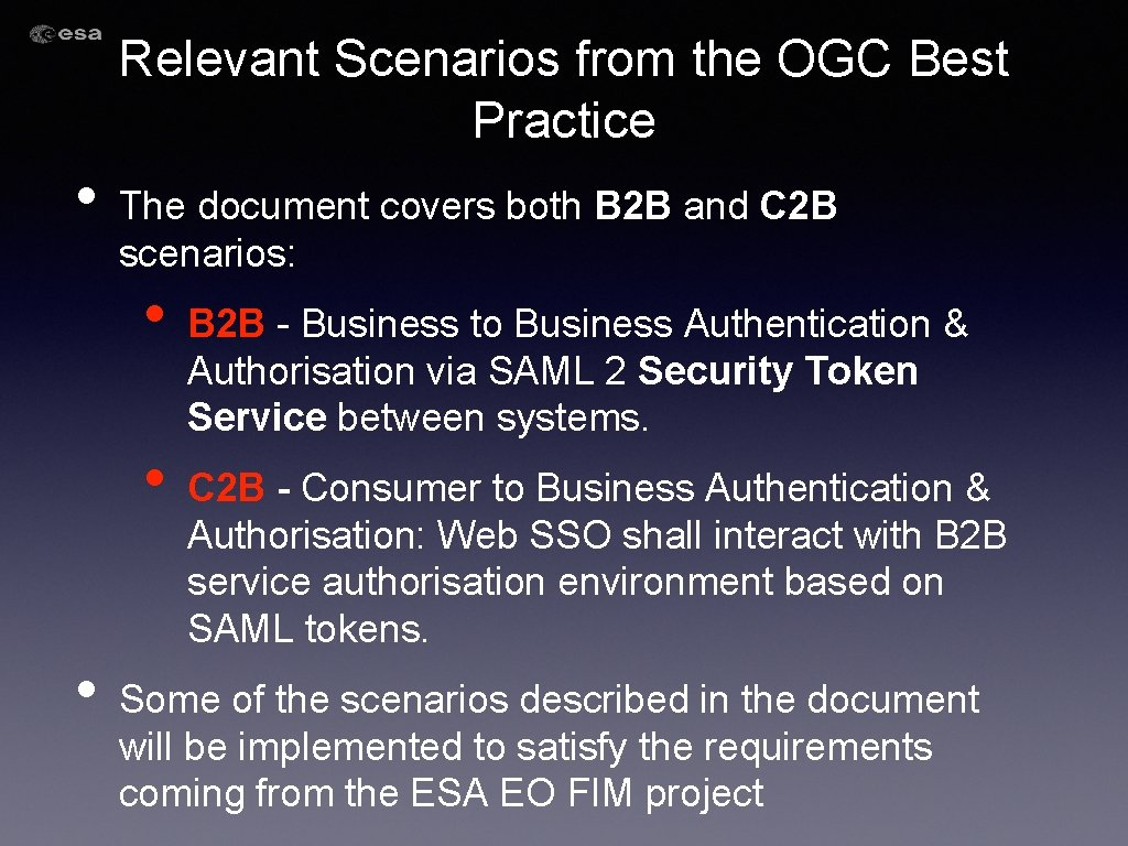 Relevant Scenarios from the OGC Best Practice • The document covers both B 2