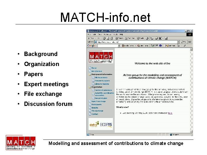 MATCH-info. net • Background • Organization • Papers • Expert meetings • File exchange
