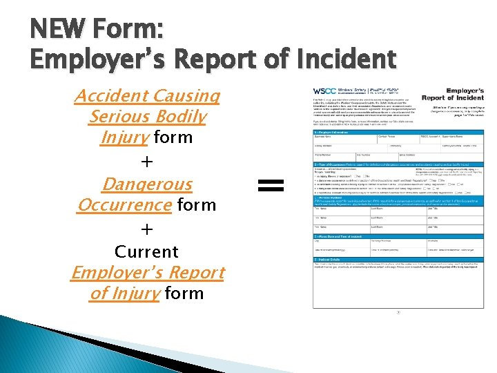 NEW Form: Employer's Report of Incident Accident Causing Serious Bodily Injury form + Dangerous