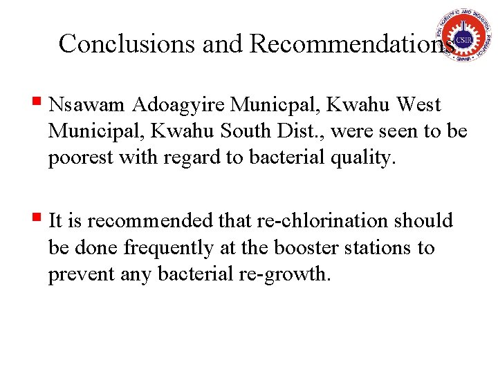 Conclusions and Recommendations § Nsawam Adoagyire Municpal, Kwahu West Municipal, Kwahu South Dist. ,
