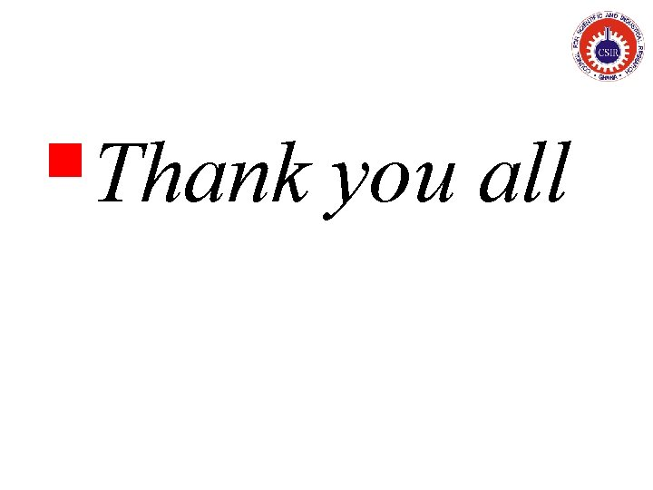 §Thank you all