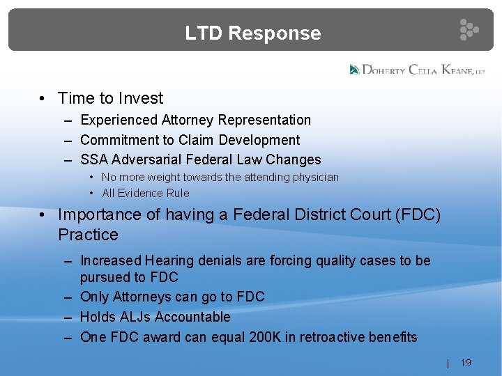 LTD Response • Time to Invest – Experienced Attorney Representation – Commitment to Claim