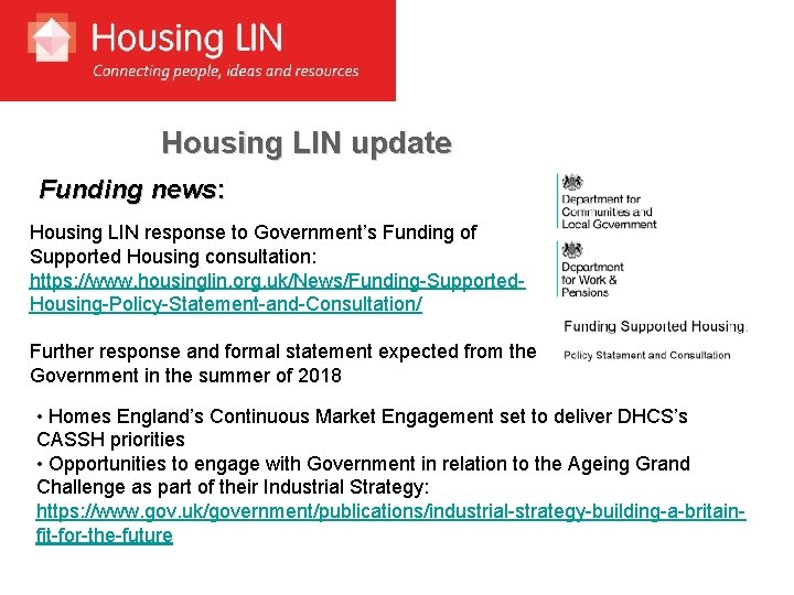 Housing LIN update Funding news: Housing LIN response to Government's Funding of Supported Housing