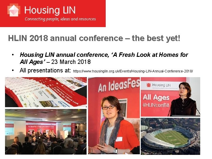 HLIN 2018 annual conference – the best yet! • Housing LIN annual conference, 'A