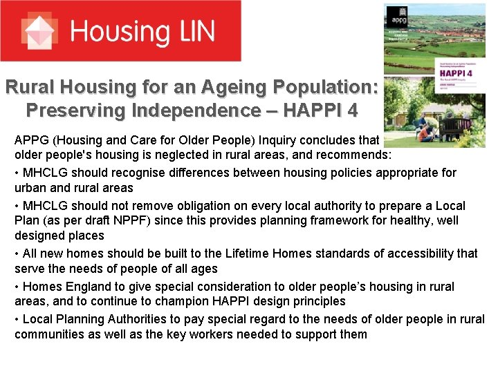 Rural Housing for an Ageing Population: Preserving Independence – HAPPI 4 APPG (Housing and