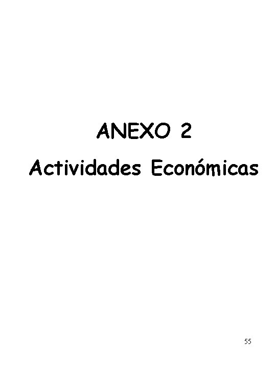 ANEXO 2 Actividades Económicas 55