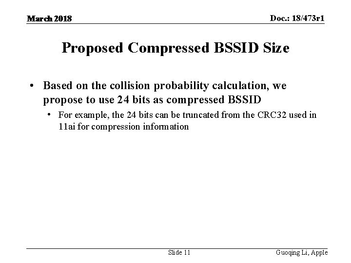 Doc. : 18/473 r 1 March 2018 Proposed Compressed BSSID Size • Based on