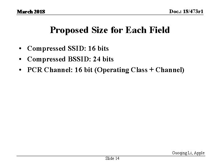 Doc. : 18/473 r 1 March 2018 Proposed Size for Each Field • Compressed