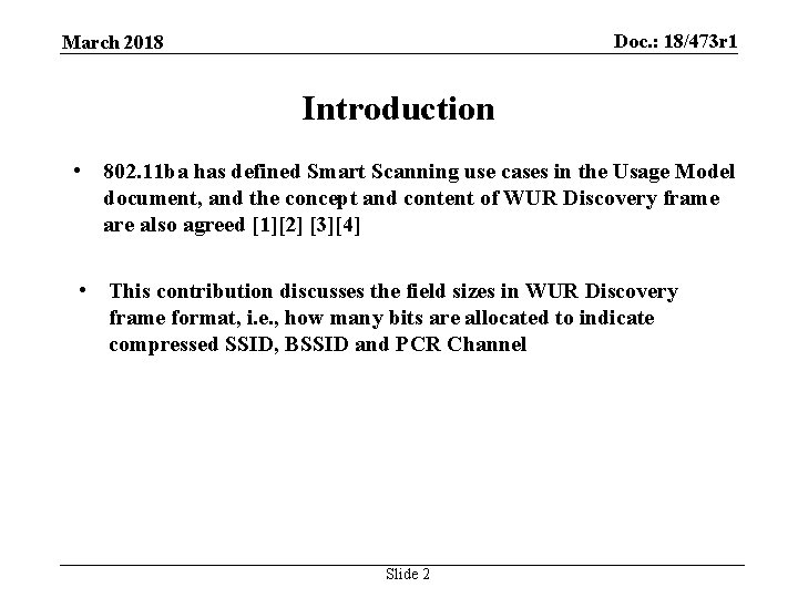 Doc. : 18/473 r 1 March 2018 Introduction • 802. 11 ba has defined