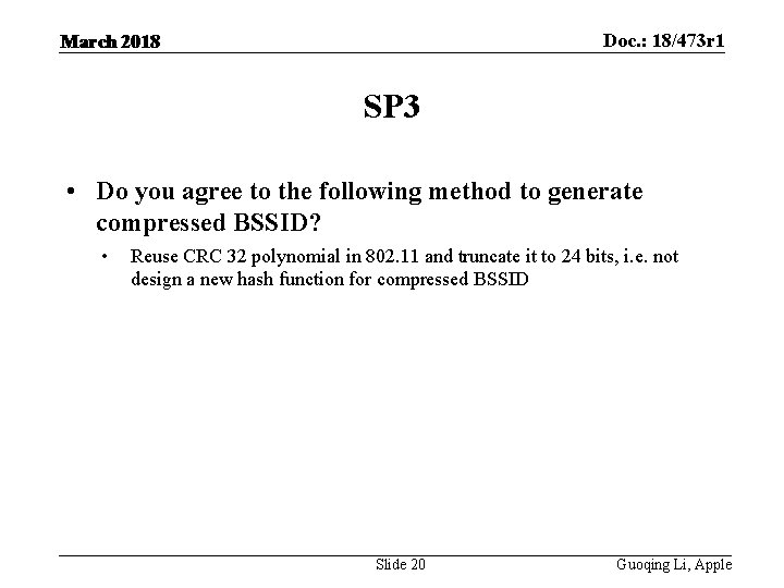 Doc. : 18/473 r 1 March 2018 SP 3 • Do you agree to