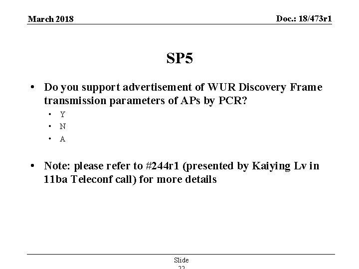 Doc. : 18/473 r 1 March 2018 SP 5 • Do you support advertisement