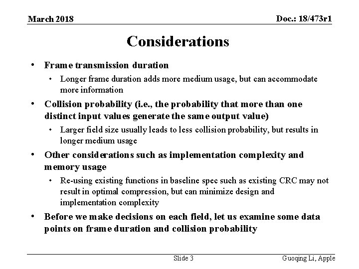 Doc. : 18/473 r 1 March 2018 Considerations • Frame transmission duration • Longer