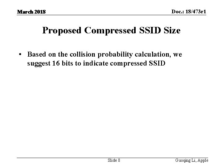 Doc. : 18/473 r 1 March 2018 Proposed Compressed SSID Size • Based on