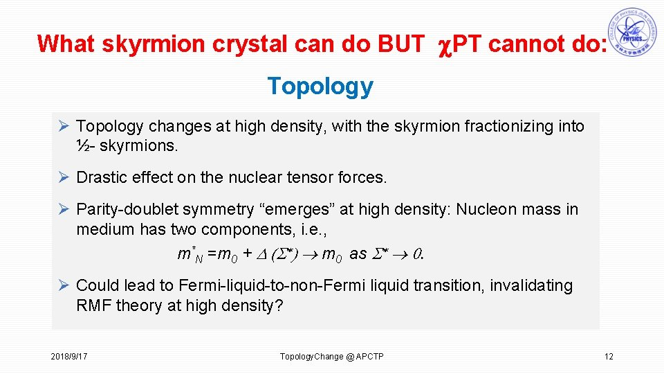 What skyrmion crystal can do BUT c. PT cannot do: Topology Ø Topology changes