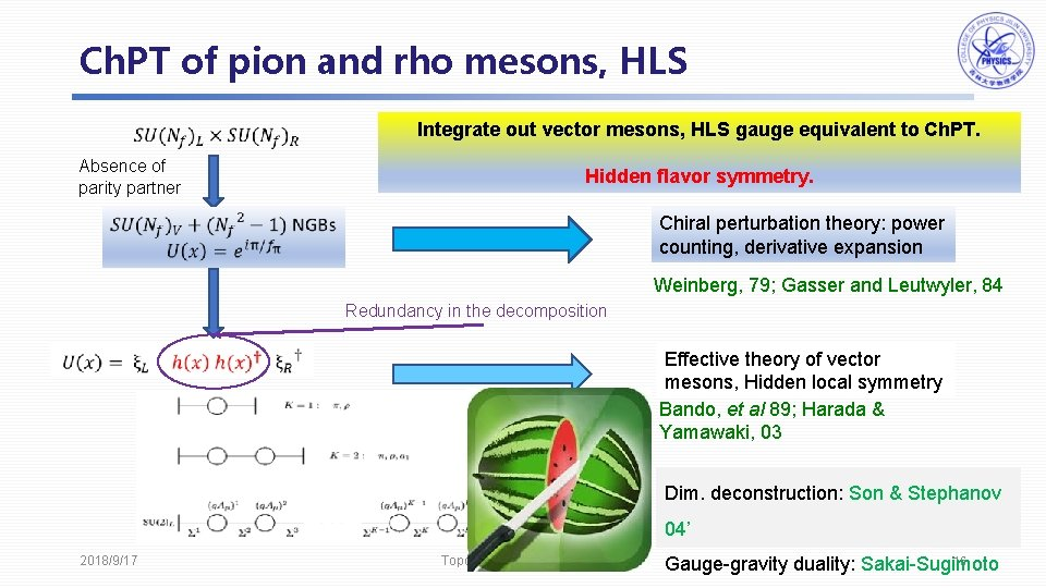 Ch. PT of pion and rho mesons, HLS Integrate out vector mesons, HLS gauge