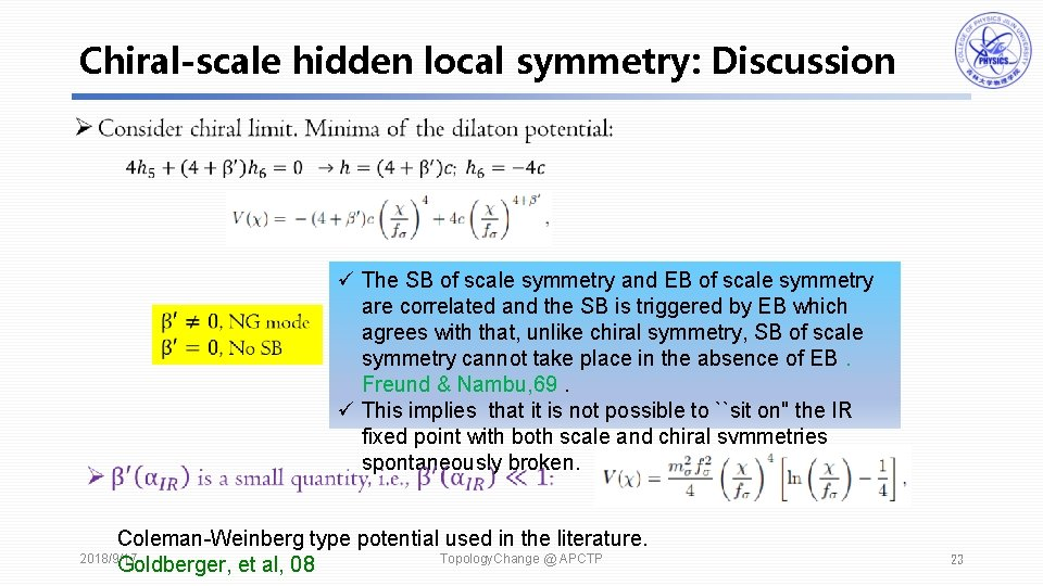 Chiral-scale hidden local symmetry: Discussion ü The SB of scale symmetry and EB of