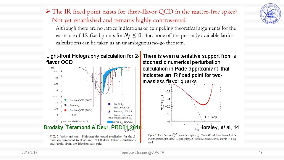 Light-front Holography calculation for 2 - There is even a tentative support from