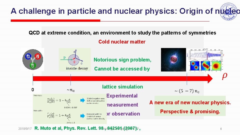 A challenge in particle and nuclear physics: Origin of nucleo QCD at extreme condition,