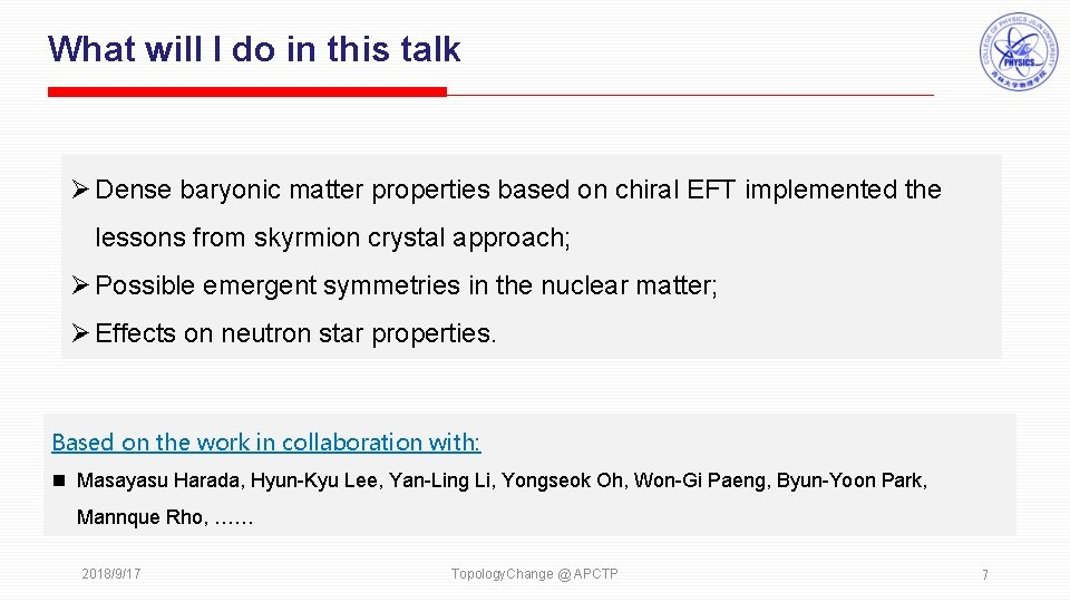 What will I do in this talk Ø Dense baryonic matter properties based on