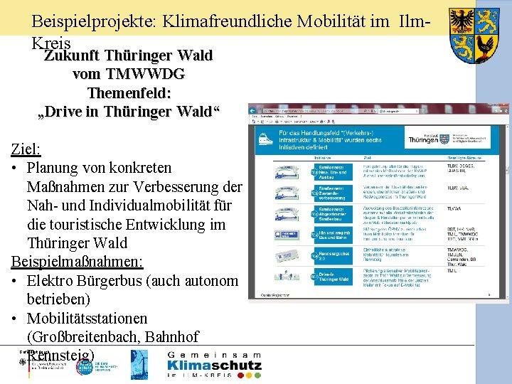 """Beispielprojekte: Klimafreundliche Mobilität im Ilm. Kreis Zukunft Thüringer Wald vom TMWWDG Themenfeld: """"Drive in"""