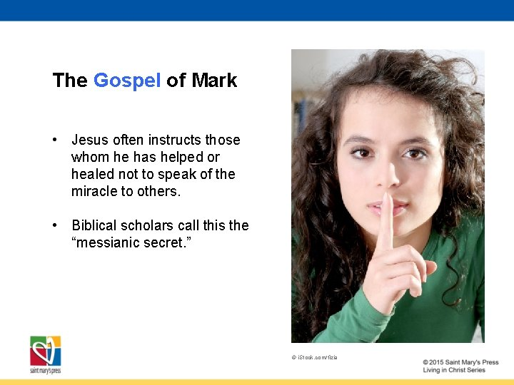 The Gospel of Mark • Jesus often instructs those whom he has helped or